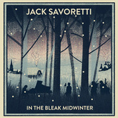 In The Bleak Midwinter by Jack Savoretti