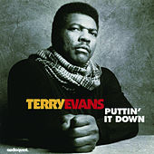 Puttin' it Down by Terry Evans