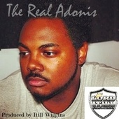 Prod. Itill Wiggins by The Real Adonis