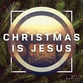 Christmas is Jesus de Oasis Worship