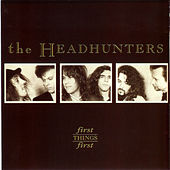First Things First de The Headhunters