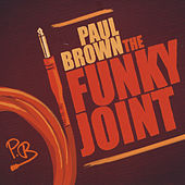 The Funky Joint by Paul Brown