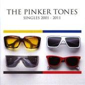 Singles 2001-2011 de The Pinker Tones