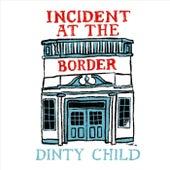 Incident at the Border (feat. Lauren Balthrop) de Dinty Child