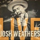 Josh Weathers Live de Josh Weathers