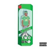 The Incredible T.W.O by Two