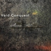 Void Conquest (Original Game Soundtrack) by Brian Topp