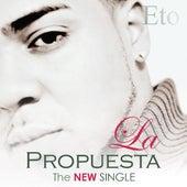La Propuesta - Single by eto
