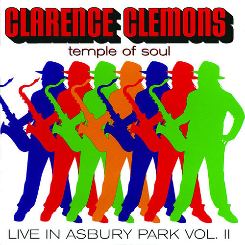 Live in Asbury Park Vol II by Clarence Clemons