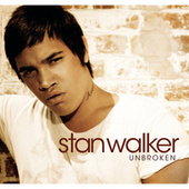 Unbroken by Stan Walker