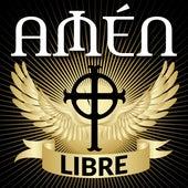 Libre de Amén