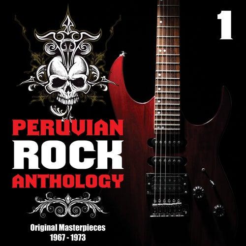 Peruvian Rock Anthology, Vol. 1 - Original Masterpieces 1967 – 1973 by Various Artists