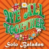 We All Together, Vol. 1 – Baladas de We All Together