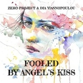 Fooled by Angel's Kiss by Zero-Project and Dia Yiannopoulou