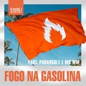 Fogo na Gasolina (Ao Vivo) de Sorriso Maroto