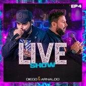 EP4  Diego & Arnaldo Live Show de Diego & Arnaldo