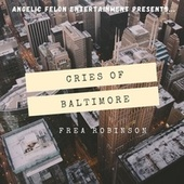 Cries of Baltimore by Frea Robinson
