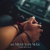 10 Minutos Más (Versión Acústica) de Fase