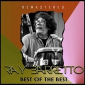 Best of the Best (Remastered) de Ray Barretto