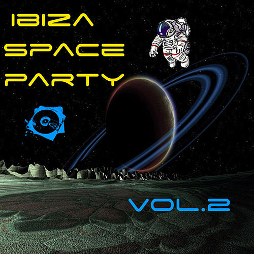 Ibiza Space Party Vol. 2 by Various Artists