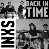 Back in Time by INXS