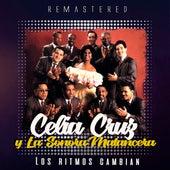 Los Ritmos Cambian (Remastered) by Celia Cruz