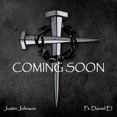 Coming Soon (feat. Daniel El) de Justin Johnson