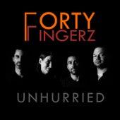Unhurried (Acoustic version) von Forty Fingerz