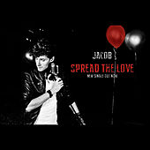 Spread the Love by Jacob