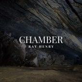 Chamber de Ray Henry