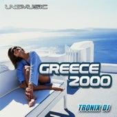 Greece 2000 by Tronix DJ