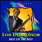 Best of the Best (Remastered) von Lou Donaldson