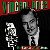The Vintage Radio Shows by Vincent Price