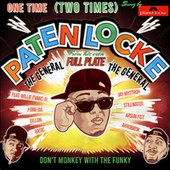 Two Times (Paten Locke Tribute) by Paten Locke