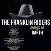 Play the Songs of Garth by Franklin Riders