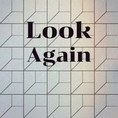 Look Again by Various Artists