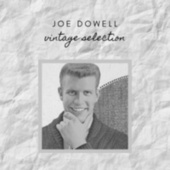 Joe Dowell - Vintage Selection fra Joe Dowell