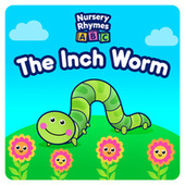 The Inch Worm de Nursery Rhymes ABC
