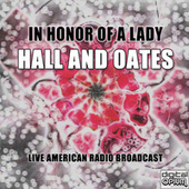 In Honor Of A Lady (Live) de Daryl Hall & John Oates