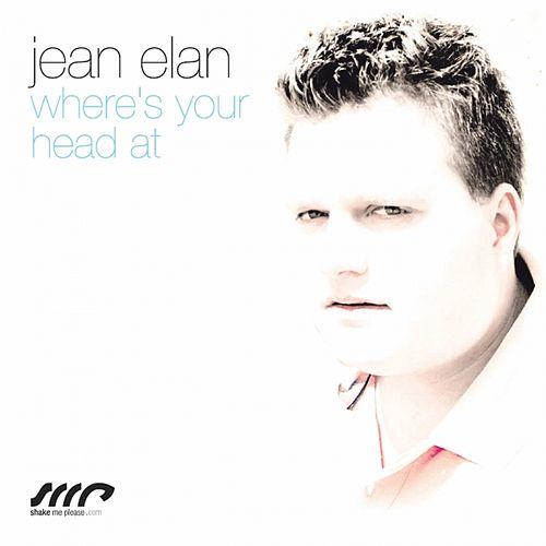 Where's Your Head At (Remixes) by Jean Elan