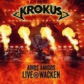 Adios Amigos Live @ Wacken de Krokus