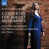 Alrich, Jenkins & Rorem: Mallet Concertos von Evelyn Glennie