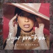 Jogar Pra Tropa by Pocah