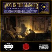 Away in the Manger von Christian Lindberg