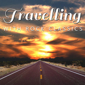 Travelling With Rock Classics de Various Artists