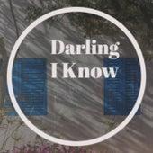 Darling I Know de Various Artists
