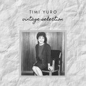 Timi Yuro - Vintage Selection de Timi Yuro