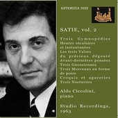 Satie: Piano Works, Vol. 2 by Aldo Ciccolini