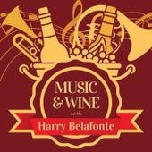 Music & Wine with Harry Belafonte by Harry Belafonte