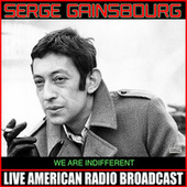 We Are Indifferent de Serge Gainsbourg